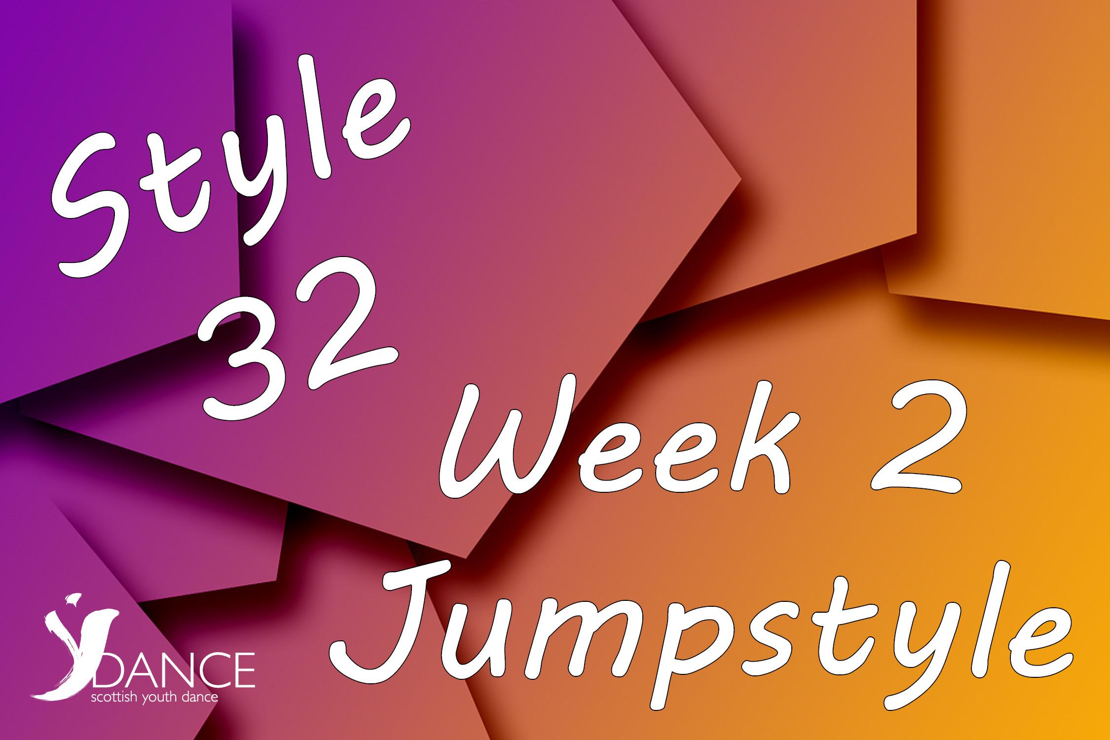 Style32 - wk2 - Jumpstyle