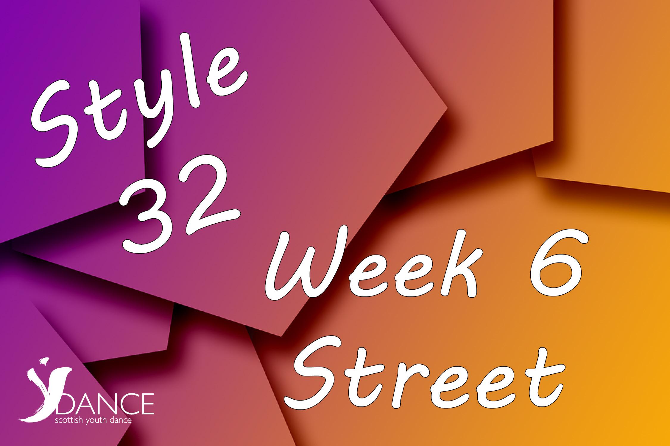Style32 - Wk6 - Street